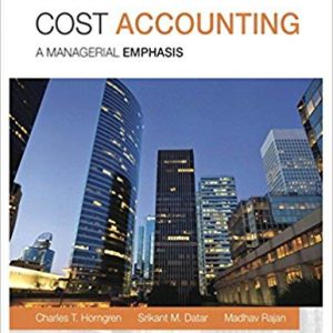 Cost Accounting A Managerial Emphasis 15th Edition