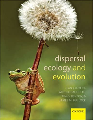 Dispersal Ecology and Evolution by Jean Clobert, ISBN-13: 978-0199608904