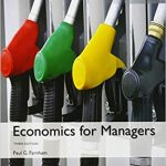 Economics for Managers 3rd Global Edition by Paul G. Farnham