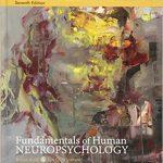 Fundamentals of Human Neuropsychology 7th Edition