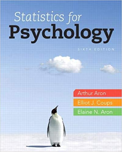 Statistics For Psychology 6th Edition, ISBN-13: 978-0205258154
