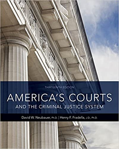 America's Courts and the Criminal Justice System 13th Edition