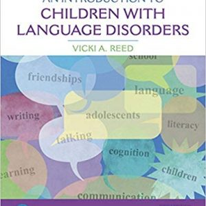An Introduction to Children with Language Disorders 5th Edition