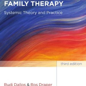 An Introduction to Family Therapy Systemic Theory and Practice 3rd Edition