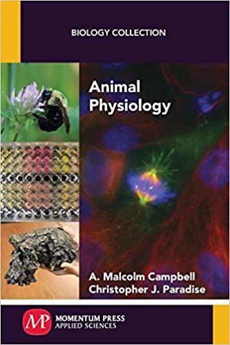 Animal Physiology by A. Malcolm Campbell