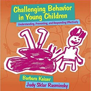 Challenging Behavior in Young Children 4th Edition