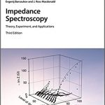 Impedance Spectroscopy Theory Experiment and Applications 3rd Edition