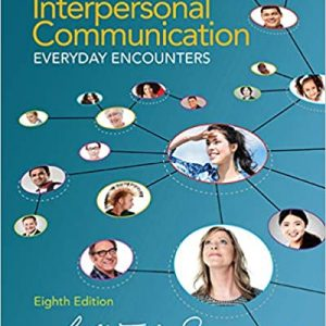 Interpersonal Communication Everyday Encounters 8th Edition