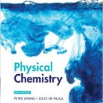 Physical Chemistry 9th Edition by Peter Atkins
