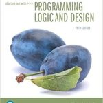 Starting Out with Programming Logic and Design 5th Edition