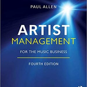 Artist Management for the Music Business 4th Edition