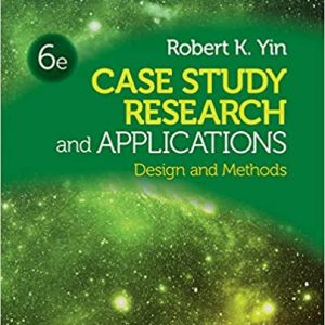 Case Study Research and Applications 6th Edition