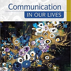 Communication in Our Lives 8th Edition
