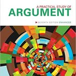 A Practical Study of Argument Enhanced 7th Edition by Trudy Govier