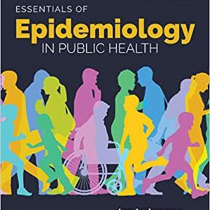 Essentials of Epidemiology in Public Health 4th Edition by Ann Aschengrau