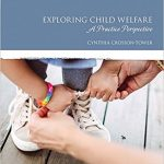 Exploring Child Welfare A Practice Perspective 7th Edition