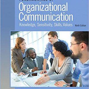 Fundamentals of Organizational Communication 9th Edition