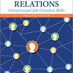 Human Relations Interpersonal Job-Oriented Skills 12th Edition