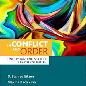 In Conflict and Order Understanding Society 14th Edition