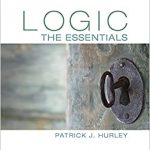 Logic The Essentials 1st Edition by Patrick J. Hurley