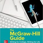 The McGraw-Hill Guide Writing for College Writing for Life 4th Edition