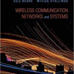 Wireless Communication Networks and Systems by Cory Beard