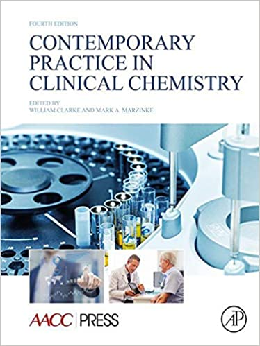 Contemporary Practice in Clinical Chemistry 4th Edition, ISBN-13: 978-0128154991