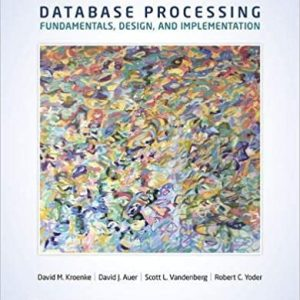 Database Processing Fundamentals Design and Implementation 15th Edition