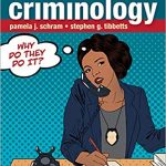 Introduction to Criminology Why Do They Do It 3rd Edition