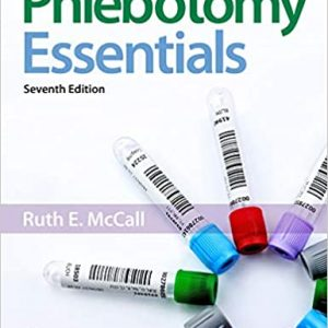 Phlebotomy Essentials 7th Edition by Ruth McCall