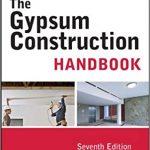 The Gypsum Construction Handbook 7th Edition