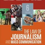 The Law of Journalism and Mass Communication 6th Edition
