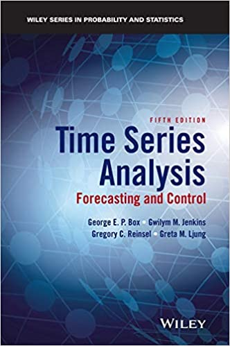 Time Series Analysis: Forecasting and Control 5th Edition, ISBN-13: 978-1118675021