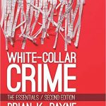 White-Collar Crime The Essentials 2nd Edition
