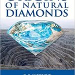 The Origins of Natural Diamonds by N. O. Sorokhtin