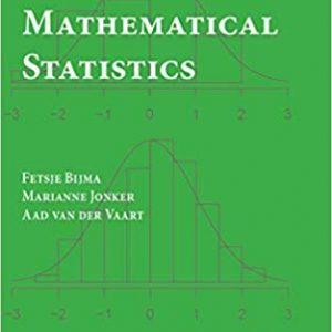 An Introduction to Mathematical Statistics by Fetsje Bijma