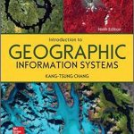 Introduction to Geographic Information Systems 9th Edition