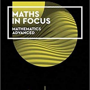 Maths in Focus 12 Mathematics Advanced by Margaret Grove