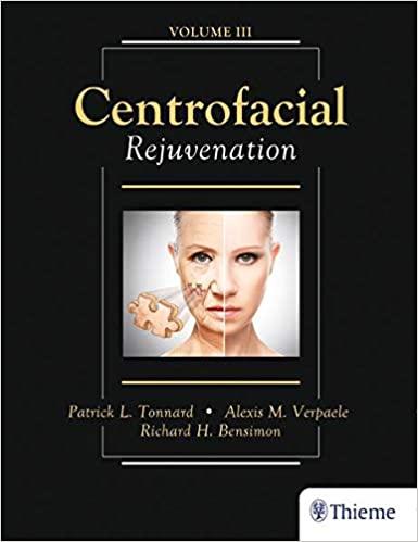 Centrofacial Rejuvenation 1st Edition by Patrick Tonnard, ISBN-13: 978-1626236868