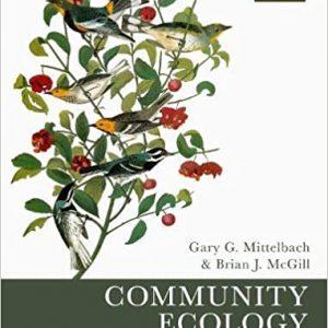 Community Ecology 2nd Edition by Gary G. Mittelbach