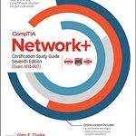 CompTIA Network+ Certification Study Guide 7th Edition by Glen E. Clarke