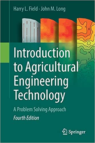 Introduction to Agricultural Engineering Technology 4th Edition