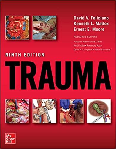 Trauma 9th Edition by Ernest E. Moore, ISBN-13: 978-1260143348