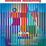 Advanced Accounting 12th Edition by Paul M. Fischer