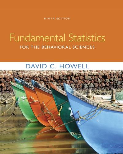 Fundamental Statistics for the Behavioral Sciences 9th Edition, ISBN-13: 978-1305863163