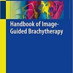 Handbook of Image-Guided Brachytherapy