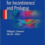 Native Tissue Repair for Incontinence and Prolapse by Philippe E. Zimmern
